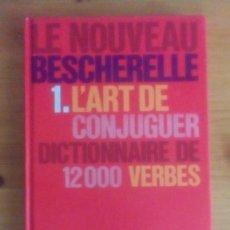 Libros de segunda mano: LE NOUVEAU BESCHERELLE. Lote 147729758