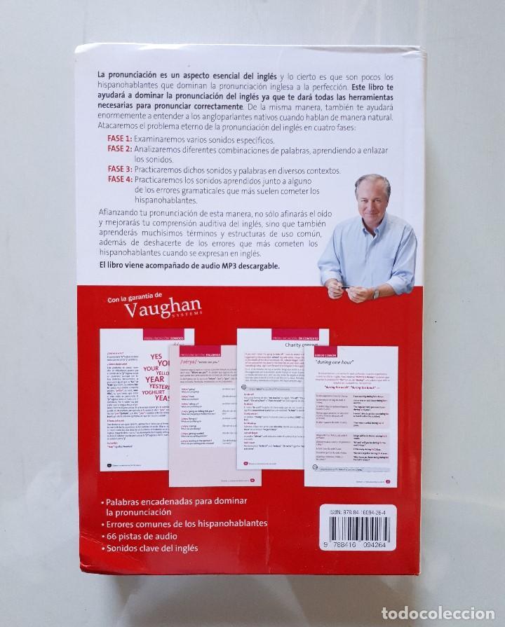 Libros de segunda mano: DOMINA LA PRONUNCIACIÓN DEL INGLÉS / VAUGHAN SYSTEMS 2014 - Foto 2 - 147735142
