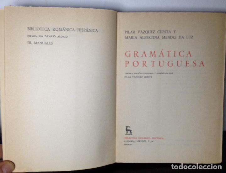 Libros de segunda mano: Gramática portuguesa, Biblioteca Románica Hispánica, 9, Madrid, 3ª edición corregida Gredos, 1971. - Foto 5 - 147791657