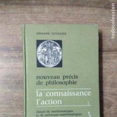 Libros de segunda mano: MFF.- NOUVEAU PRECIS DE PHILOSOPHIE.- ARMAN CUVILLIER.- ARMAND COLIN EDIT.- FRANCES.-. Lote 148486362