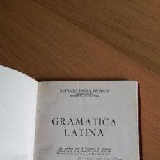 Libros de segunda mano: SANTIAGO SEGURA MUNGUÍA, GRAMÁTICA LATINA. Lote 148664402