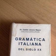 Libros de segunda mano: CAMILO LLOVERA, GRAMÁTICA ITALIANA DEL SIGLO XX. Lote 148665346