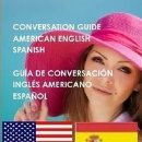 Libros de segunda mano: GUÍA DE CONVERSACION ESPAÑOL - INGLES AMERICANO --- LIBRO ESPECIAL PARA VIAJEROS. Lote 148772178