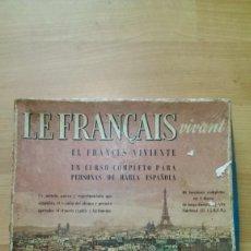 Libros de segunda mano: ANTIGUO MÉTODO DE FRANCÉS «LE FRANÇAIS VIVANT». Lote 148971930