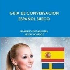 Libros de segunda mano: GUIA DE CONVERSACION ESPAÑOL SUECO. Lote 145751898