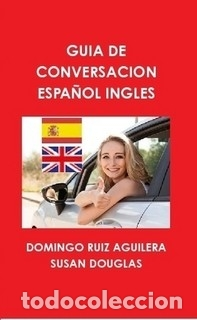 GUIA DE CONVERSACION ESPAÑOL INGLES (Libros de Segunda Mano - Cursos de Idiomas)