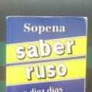 Libros de segunda mano: SABER RUSO EN DIEZ DIAS - ED SOPENA. Lote 150696934