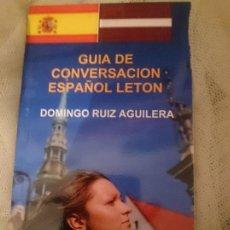 Libros de segunda mano: GUIA DE CONVERSACION ESPAÑOL LETON. Lote 150796122
