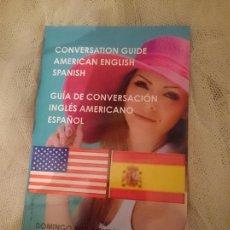 Libros de segunda mano: GUIA DE CONVERSACION ESPAÑOL INGLES AMERICANO. Lote 150796550