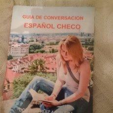 Libros de segunda mano: GUIA DE CONVERSACION ESPAÑOL CHECO. Lote 150796702