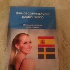 Libros de segunda mano: GUIA DE CONVERSACION ESPAÑOL SUECO. Lote 150797882