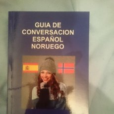 Libros de segunda mano: GUÍA DE CONVERSACIÓN ESPAÑOL NOUEGO. Lote 151286682