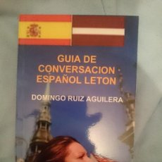 Libros de segunda mano: GUÍA DE CONVERSACIÓN ESPAÑOL LETON. Lote 151287670