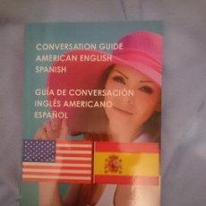 Libros de segunda mano: GUÍA DE CONVERSACIÓN ESPAÑOL INGLES AMERICANO. Lote 151288506