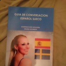Libros de segunda mano: GUÍA DE CONVERSACIÓN ESPAÑOL SUECO. Lote 151291390