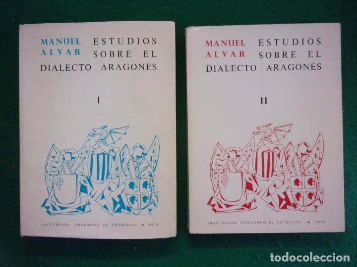 ESTUDIOS SOBRE EL DIALECTO ARAGONÉS I Y II / MANUEL ALVAR / 1978. INSTITUCIÓN FERNANDO EL CATÓLICO (Libros de Segunda Mano - Cursos de Idiomas)