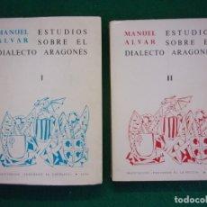 Libros de segunda mano: ESTUDIOS SOBRE EL DIALECTO ARAGONÉS I Y II / MANUEL ALVAR / 1978. INSTITUCIÓN FERNANDO EL CATÓLICO. Lote 126141035