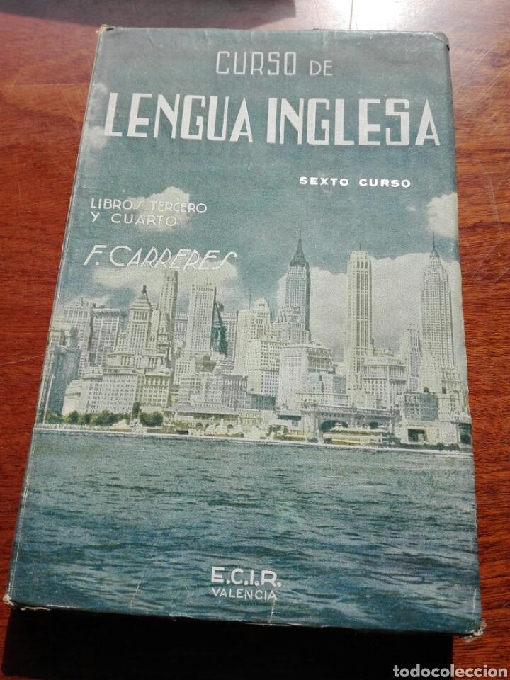 CURSO DE LENGUA INGLESA LIBRO TERCERO + PROGRAMA- FRANCISCO CARRERES DE CALATAYUD (VALENCIA 1947) (Libros de Segunda Mano - Cursos de Idiomas)