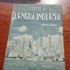 Libros de segunda mano: CURSO DE LENGUA INGLESA LIBRO TERCERO + PROGRAMA- FRANCISCO CARRERES DE CALATAYUD (VALENCIA 1947). Lote 152152268