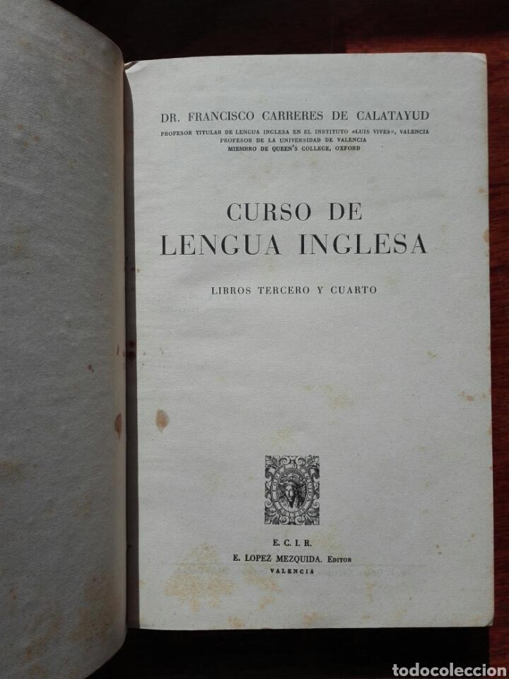 Libros de segunda mano: Curso de Lengua Inglesa Libro Tercero + Programa- FRANCISCO CARRERES DE CALATAYUD (Valencia 1947) - Foto 2 - 152152268