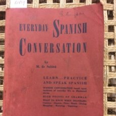 Libros de segunda mano: EVERYDAY SPANISH CONVERSATION, M DE SUBIRA, NEW YORK. Lote 152194358