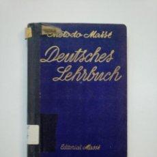 Libros de segunda mano: METODO MASSÉ DE ALEMÁN: DEUTSCHES LEHRBUCH. EDITORIAL MASSÉ, 1941. CURSO PRACTICO. TDK372. Lote 154308898