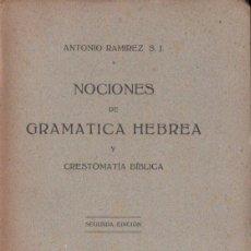 Libros de segunda mano: ANTONIO RAMÍREZ : NOCIONES DE GRAMÁTICA HEBREA (BILBAO, 1946). Lote 154998822