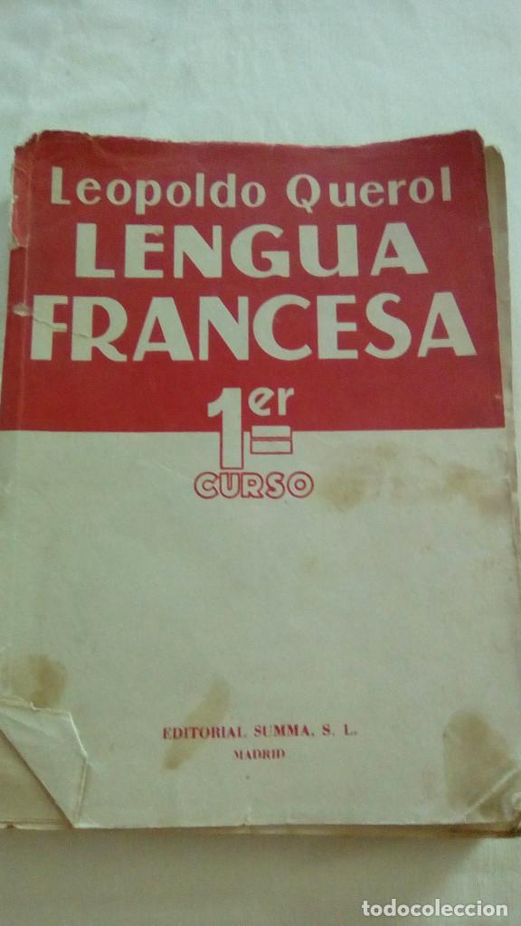 LENGUA FRANCESA 1ER CURSO. LEOPOLDO QUEROL. EDITORIAL SUMMA,S.L. (Libros de Segunda Mano - Cursos de Idiomas)