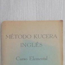 Libros de segunda mano: MÉTODO KUCERA. INGLÉS. CURSO ELEMENTAL. TERCERA EDICIÓN 1948. CLAVE DE EJERCICIOS. LIBRO DEL MAESTRO. Lote 156141442