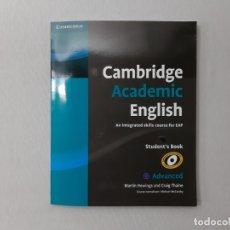 Libros de segunda mano: CAMBRIDGE ACADEMIC ENGLISH C1 ADVANCED STUDENT'S BOOK: AN INTEGRATED SKILLS COURSE FOR EAP POR MARTI. Lote 156268466