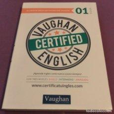 Libros de segunda mano: VAUGHAN CERTIFIED ENGLISH : TOMO 1 : NUEVO SIN UTILIZAR + 1 DVD [ESTADO IMPECABLE]. Lote 157217286