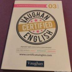 Libros de segunda mano: VAUGHAN CERTIFIED ENGLISH Nº 03 + CD : NUEVO SIN UTILIZAR + 1 CD [ESTADO IMPECABLE]. Lote 157219230