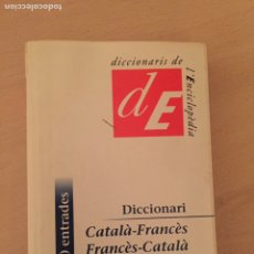 Libros de segunda mano: DICCIONARI FRANCÈS - CATALÀ - ENCICLOPÈDIA CATALANA. Lote 157755110