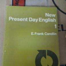 Libros de segunda mano: NEW PRESENT DAY ENGLISH 1. Lote 158320724
