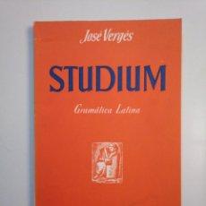 Libros de segunda mano: STUDIUM. GRAMATICA LATINA. JOSE VERGES. EDITORIAL TEIDE. TDK379. Lote 158677630