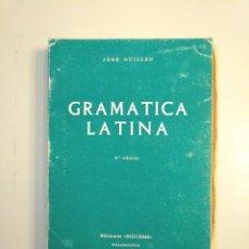 Libros de segunda mano: GRAMATICA LATINA. HISTORICO TEORICO PRACTICO. JOSE GUILLEN. EDICIONES SIGUEME. TDK379. Lote 158681230