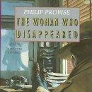 Libros de segunda mano: THE WOMAN WHO DISAPPEARED PHILIP PROWSE HEINEMANN. Lote 160470182