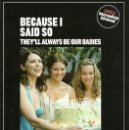 Libros de segunda mano: THEY'LL ALWAYS BE OUR BABIES BECAUSE I SAID SO SPEACK UP. Lote 160470294