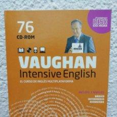 Libros de segunda mano: VAUGHAN, INTENSIVE ENGLISH. CURSO DE INGLÉS MULTIPLATAFORMA. CDROM N° 76. Lote 160928246