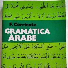 Libros de segunda mano: GRAMÁTICA ÁRABE. F. CORRIENTE. ED. HERDER. LINGÜÍSTICA. IDIOMA.. Lote 207024411