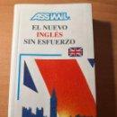 Libros de segunda mano: EL NUEVO INGLÉS SIN ESFUERZO ASSIMIL 1991. Lote 161172250