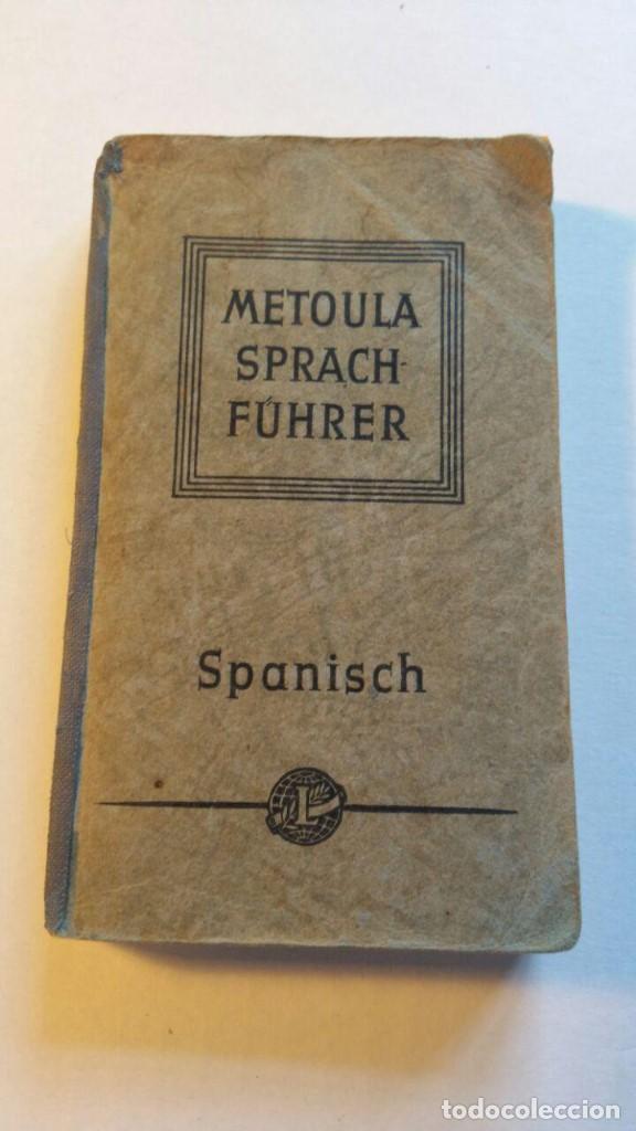 METOULA SPRACH-FUHRER SPANISCH 1952 (Libros de Segunda Mano - Cursos de Idiomas)