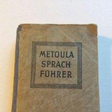 Libros de segunda mano: METOULA SPRACH-FUHRER SPANISCH 1952. Lote 163777022