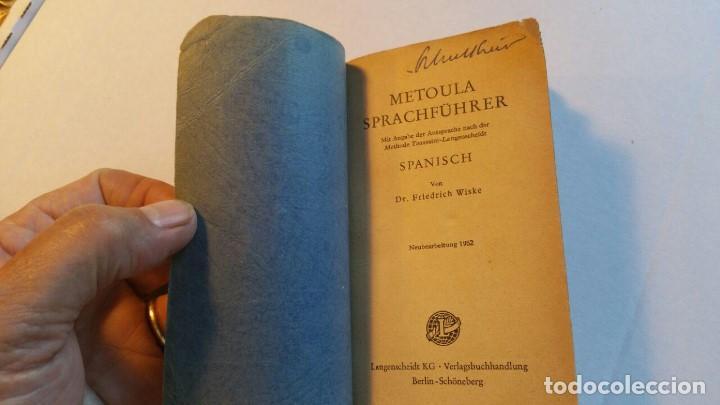 Libros de segunda mano: METOULA SPRACH-FUHRER SPANISCH 1952 - Foto 4 - 163777022