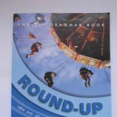 Libros de segunda mano: ROUND-UP 2. ENGLISH GRAMMAR BOOK. VIRGINIA EVANS. LONGMAN. 2005. DEBIBL. Lote 166948524
