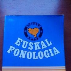 Libros de segunda mano: EUSKAL FONOLOGIA - EDICIONES VASCAS - 1980. Lote 167981860