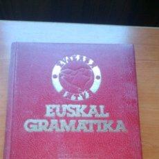Libros de segunda mano: EUSKAL GRAMATIKA - EDICIONES VASCAS - 1978. Lote 167982180