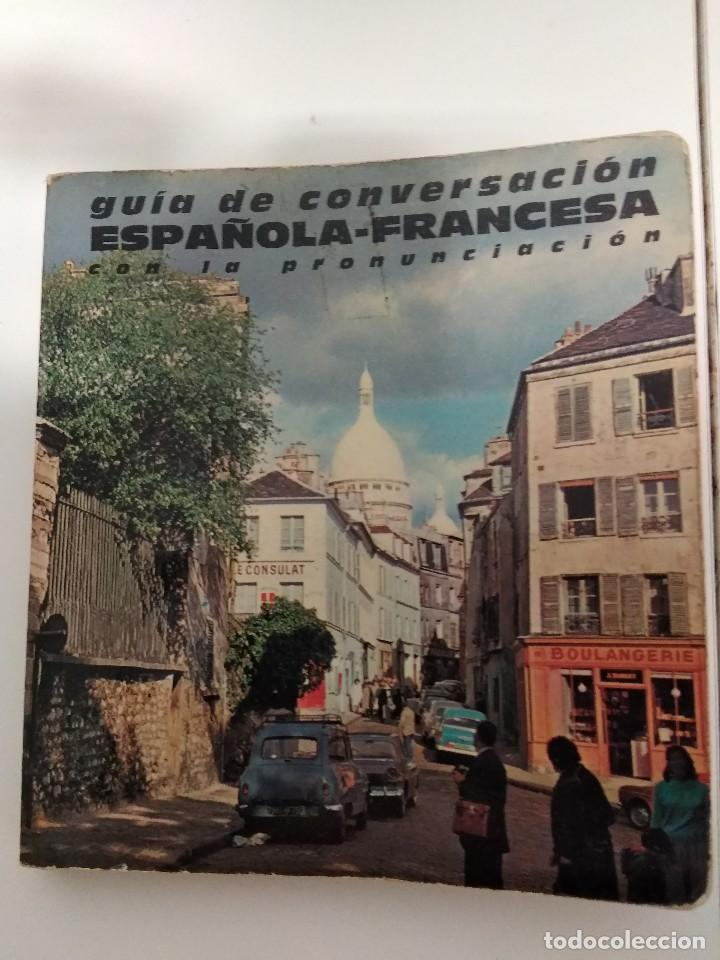 GUIA DE CONVERSACION ESPAÑOLA FRANCESA CON LA PRONUNCIACION 1964 (Libros de Segunda Mano - Cursos de Idiomas)