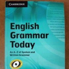 Libros de segunda mano: ENGLISH GRAMMAR TODAY Y WORKBOOK (CAMBRIDGE) (INCLUYE CD) MUY BUEN ESTADO - OFI15B. Lote 168959988