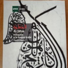 Libros de segunda mano: AL-JATUA INICIACION A LA LENGUA ARABE (CHERIF EL MASRY) INCLUYE 2 CDS - UNED - OFI15B. Lote 168967392